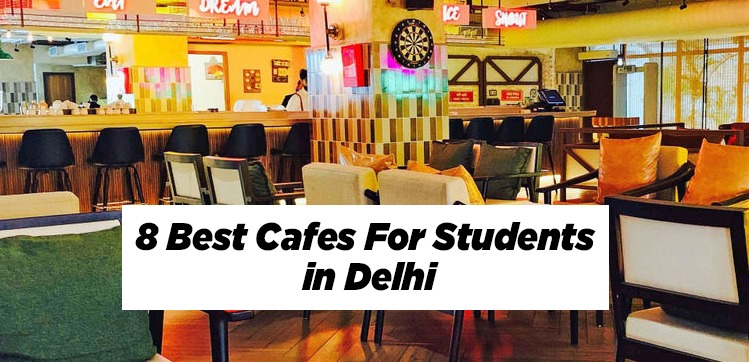 best cafes for students in delhi