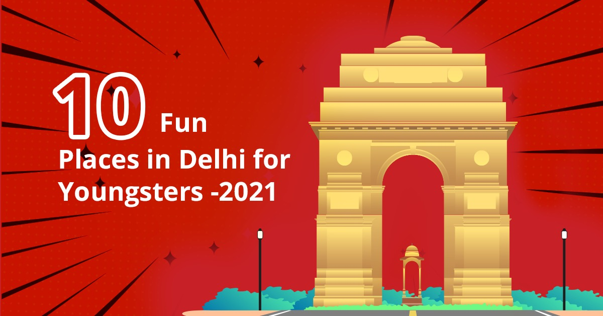 best-places-in-delhi-for-youngsters
